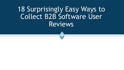 18 Easy Ways To Collect B2b Software User Reviews