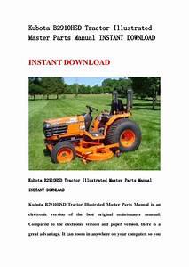 Kubota B2910 Hsd Tractor Illustrated Master Parts Manual