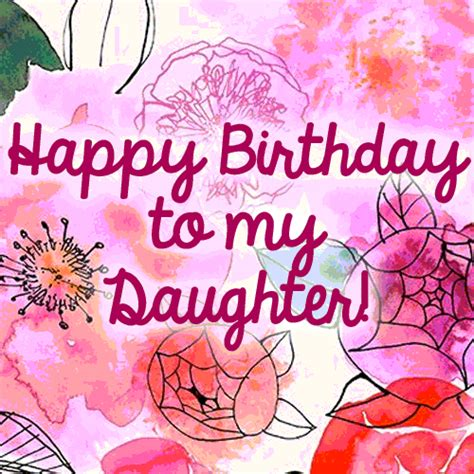 lovely happy birthday daughter   son daughter ecards