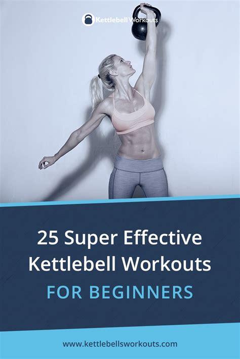 kettlebell beginners workouts effective super