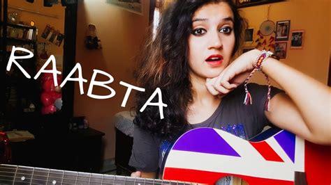 Raabta / Arijit Singh & Nikita Gandhi / Female Guitar