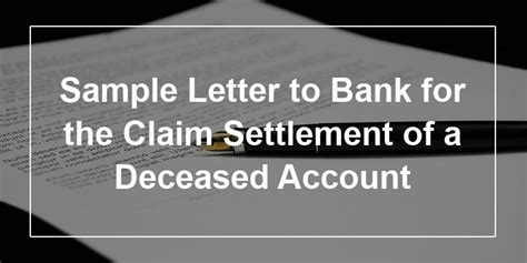 sample letter  bank   claim settlement