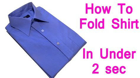 how to fold a shirt how to fold a shirt in under 2 seconds