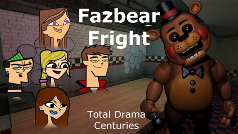 Total Drama Centuries Episode 10  Fazbear Fright! Youtube