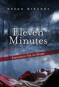 Eleven Minutes (Fracture, #0.5) by Megan Miranda — Reviews ...