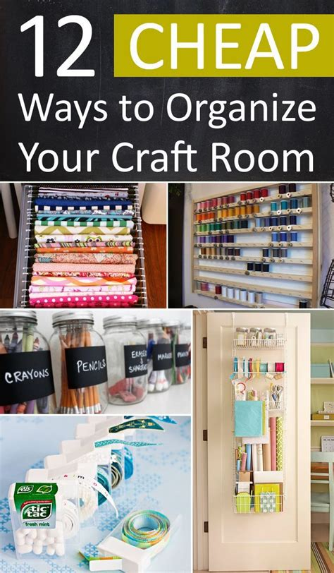 12 Cheap Ways To Organize Your Craft Room  Ideas, Craft