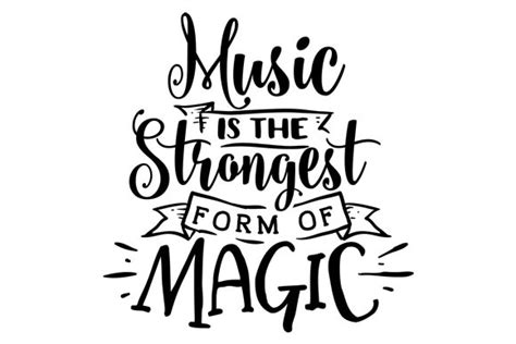 music is the strongest form of magic svg cut file by