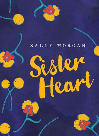 sister heart  sally morgan reviews discussion bookclubs lists