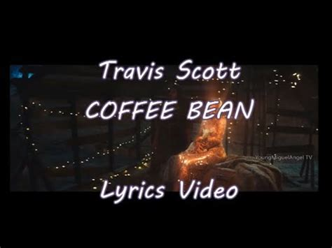 Travis scott coffee bean instrumental. Travis Scott - COFFEE BEAN Official Video (Lyrics) - YouTube