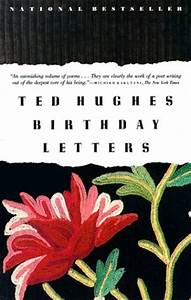 Birthday letters by ted hughes reviews discussion for Birthday letters book