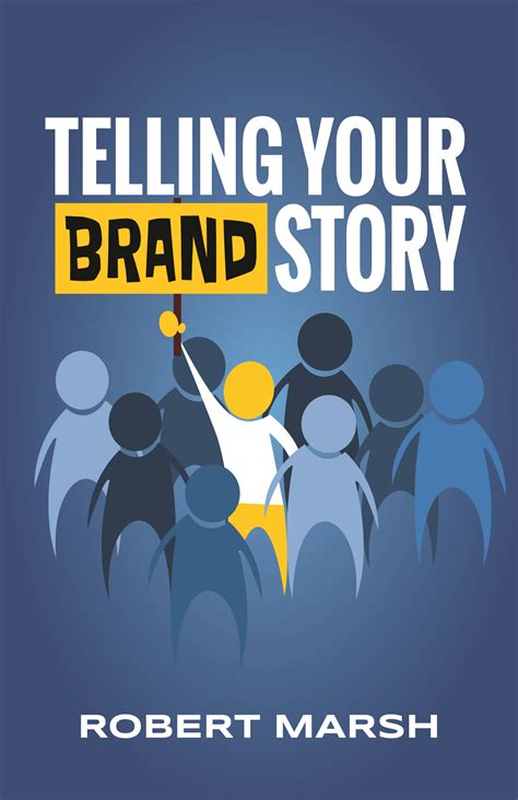 Telling Your Brand Story—The Book - BrandStory