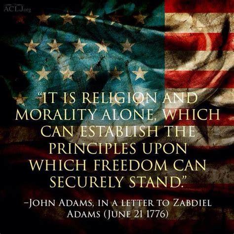 john adams quote  disregard religion  morality