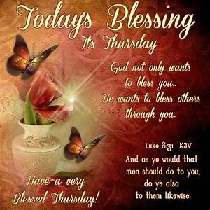 Good Morning, Happy Thursday. I pray that you have a safe ...
