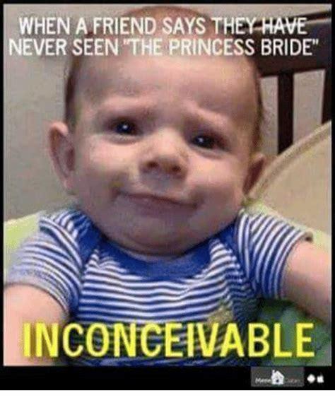 Inconceivable Meme - 25 best memes about inconceivable inconceivable memes
