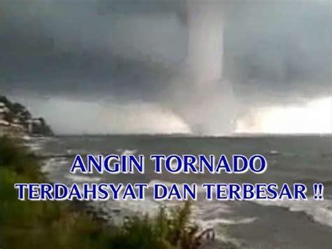 video angin tornado terdahyat  terbesar  dunia