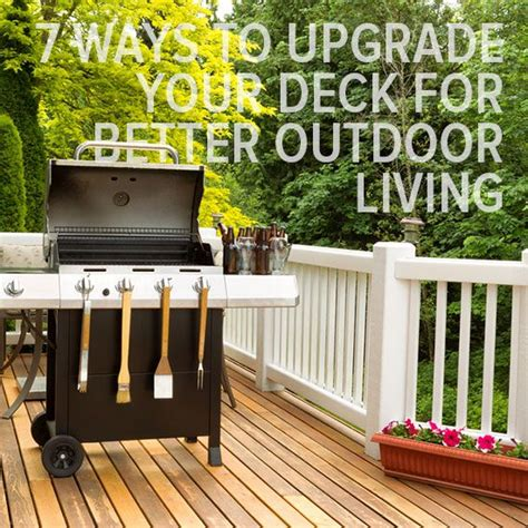 7 Ways to Upgrade Your Deck for Better Outdoor Living