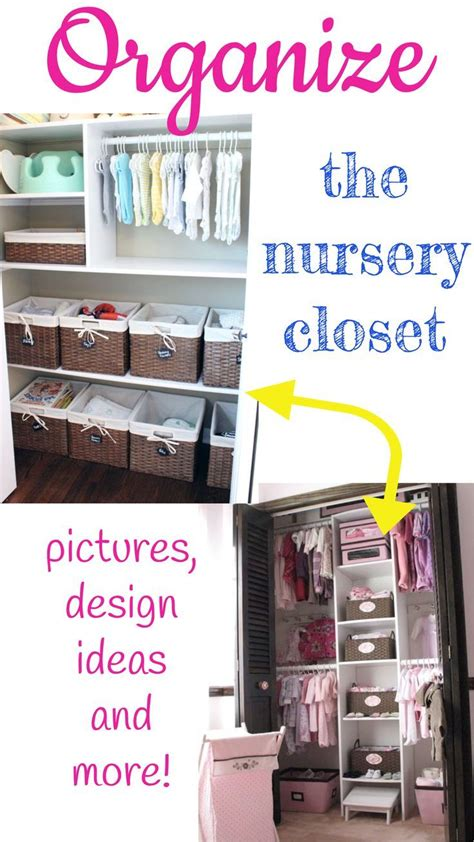 Small Baby Closet Organization Ideas by 235 Best Images About Nursery Organization Ideas