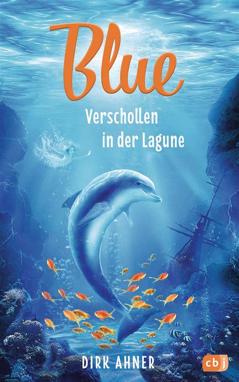 dirk ahner blue verschollen  der lagune cbj