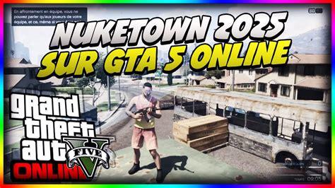 Comment Obtenir La Carte En by Obtenir La Carte Quot Nuketown 2025 Quot De Call Of Duty Sur Gta 5
