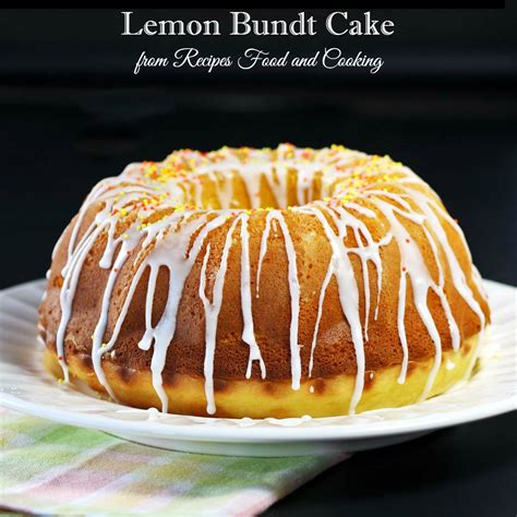 how to a bundt cake lemon bundt cake bundtbakers recipes food and cooking