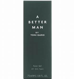 a better man by toni gard neues face gel With katzennetz balkon mit toni gard a better man
