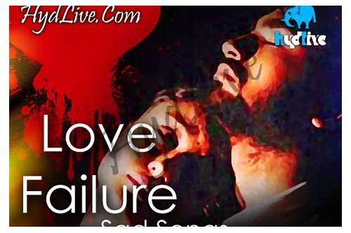 Love failure telugu movie songs download | Love Sad Songs