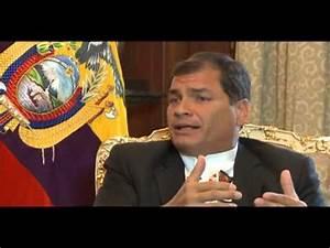 "Ecuador President Rafael Correa: ""At any rate we are ..."