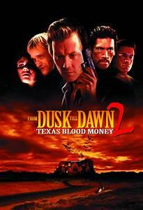 From Dusk Till Dawn 2: Texas Blood Money - Official Site ...