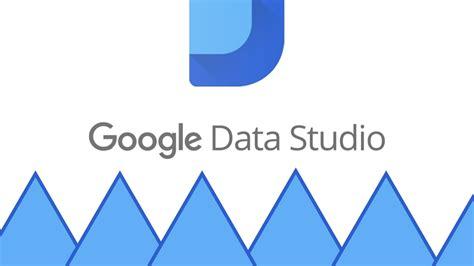 google data studio data studio the complete guide