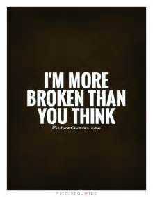 More than You Think I'm Broken