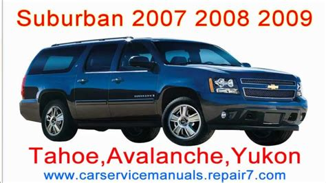 free car manuals to download 2008 gmc yukon instrument cluster chevrolet suburban 2007 2008 2009 repair manual and workshop tahoe yukon avalanche mp4 youtube