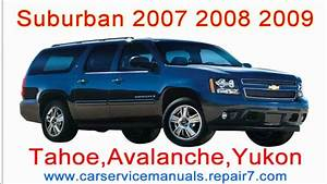 Chevrolet Suburban 2007 2008 2009 Repair Manual And