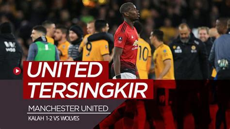 video highlights piala fa wolves  manchester united