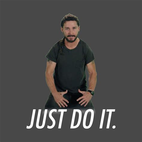 Just Do It Meme - just do it meme t shirt teepublic