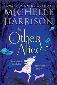 Michelle Harrison » The Other Alice – cover reveal