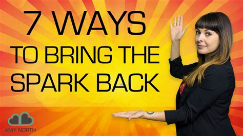 7 Ways To Bring The Spark Back In A Relationship Youtube