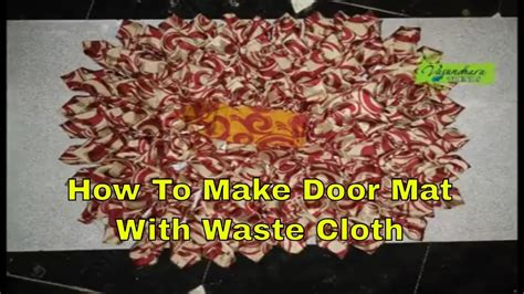 how to make a doormat from waste cloth how to make door mat using waste cloth stitching of