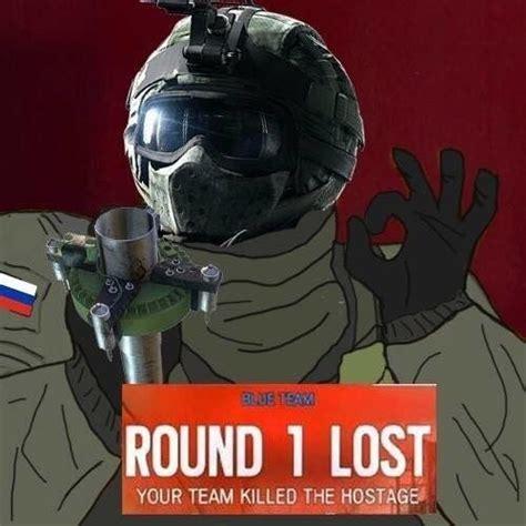 Fuze Memes - you pick fuze during a hostage round i too like to live dangerously rainbow6