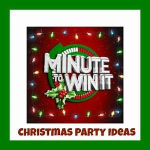 Minute to win it Christmas parties and Holiday party