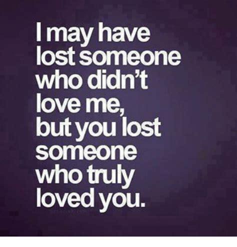 You Lost Me Meme - image gallery lost love memes