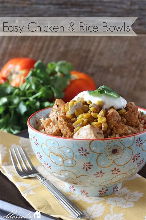 easy mexican chicken  rice bowls  blessed life