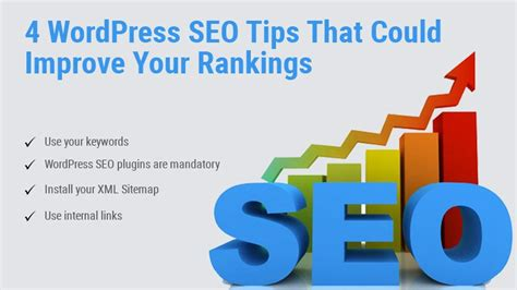 Seo Tips by 4 Seo Tips That Could Improve Your Rankings