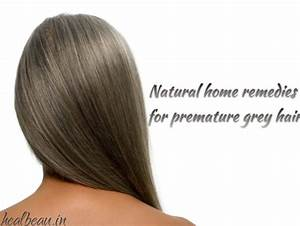 Natural Home Remedies For Premature Grey Hair Problem