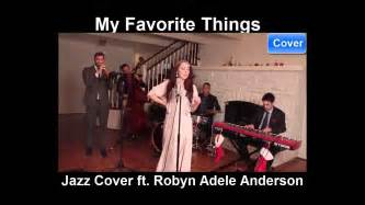 Jazz Cover Ft. Robyn Adele Anderson