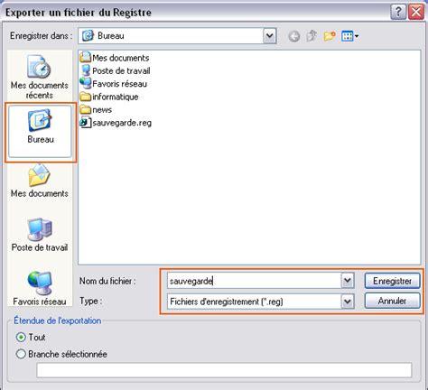 sauvegarde bureau windows 7 sauvegarde base registre windows seven vista xp
