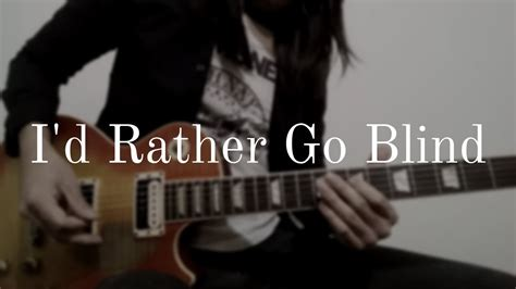 I'd Rather Go Blind (guitar Cover/instrumental)