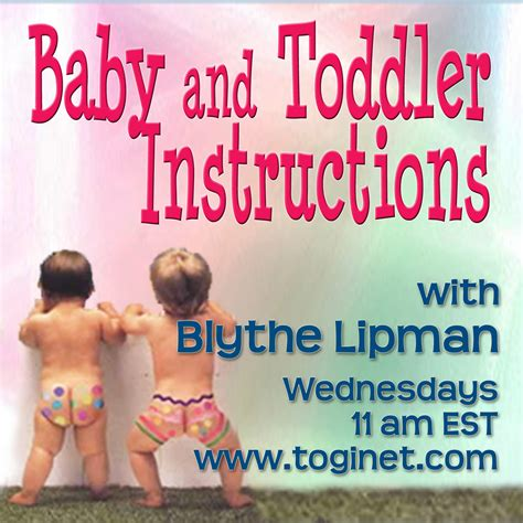 Baby And Toddler Instructions Live Internet Talk Radio