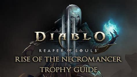 diablo  rise   necromancer trophy guide fextralife