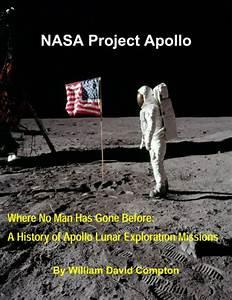 NASA Project Apollo - Where No Man Has Gone Before: A ...