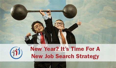 New Year? It's Time For A New Job Search Strategy